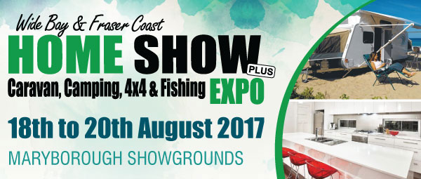 Wide Bay and Fraser Coast Home Show Caravan, Camping, 4x4 and Fishing Expo at Maryborough Showgrounds 18th-20th August 2017.